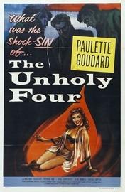 The Unholy Four (The Stranger Came Home)