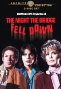 The Night the Bridge Fell Down