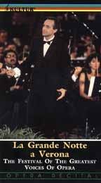 La Grande Notte A Verona - The Festival of the Greatest Voices of Opera