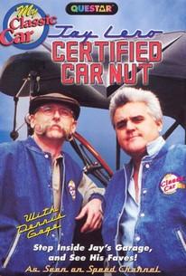 My Classic Car: Jay Leno - Certified Car Nut