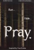 Pray.