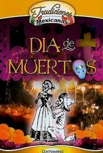 Tradiciones Mexicanas: Dia de Muertos