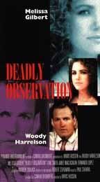 Deadly Observation