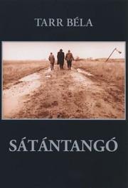 Sátántangó (Satan's Tango)