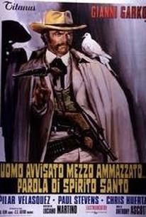 His Name Was Holy Ghost (Uomo avvisato mezzo ammazzato... Parola di Spirito Santo)