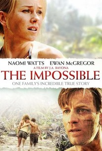 The Impossible (2012) - Rotten Tomatoes