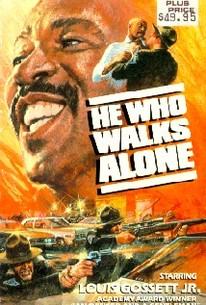 He Who Walks Alone