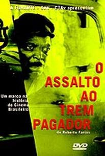 Assalto ao Trem Pagador (Assault on the Pay Train)(The Train Robbers)