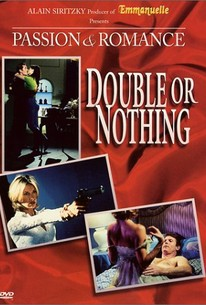 Double Or Nothing - Passion And Romance