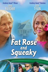 Fat Rose and Squeaky