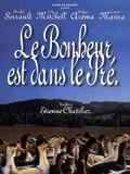 Happiness Is in the Field (Le Bonheur est Dans le Pré)