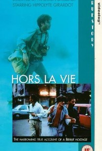 Hors la vie (Out of Life)
