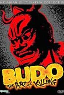 Budo - The Art of Killing