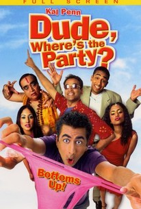 Dude, Where's the Party?