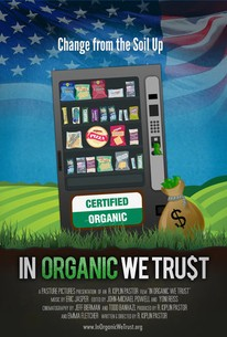 In Organic We Trust