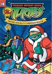 Teenage Mutant Ninja Turtles - Michelangelo's Christmas Rescue