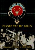 The Real McKenzies: Pissed Tae Th' Gills
