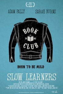 Slow Learners (2015) - Rotten Tomatoes