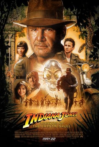 2008 Indiana Jones and the Kingdom of the Crystal Skull poster