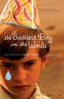 The Saddest Boy in the World