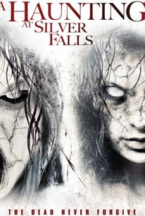 A Haunting At Silver Falls 2013 Rotten Tomatoes