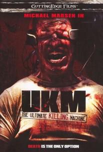 UKM: Ultimate Killing Machine