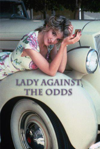 Lady Against the Odds