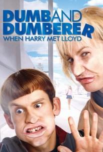 Dumb and Dumberer: When Harry Met Lloyd (2003) - Rotten Tomatoes