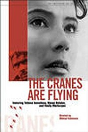 The Cranes are Flying (Letyat zhuravli)