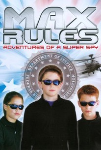 Max Rules: Adventures of a Super Spy