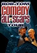 Bob & Tom: Comedy All Stars Tour