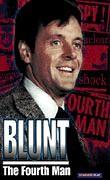 Blunt, the Fourth Man