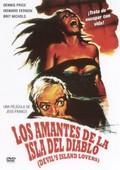 Los Amantes de la Isla del Diablo (Lovers of Devil's Island) (Quartier de femmes)