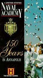 United States Naval Academy - 150 Years in Annapolis