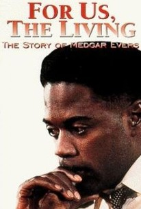 For Us, the Living: The Story of Medgar Evers