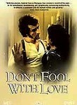 Don't Fool with Love