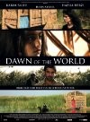 Dawn of the World (L'aube du monde)