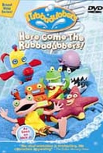 Rubbadubbers: Here Come the Rubbadubbers