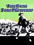 The Guns of Fort Petticoat