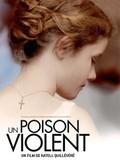 Love Like Poison (Un Poison Violent)