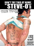 Steve-O: Don't Try This At Home 2 - The Tour