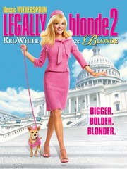 Legally Blonde 2 - Red, White & Blonde