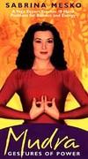 Mudra: Gestures of Power