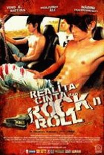 Realita, Cinta dan Rock'n Roll (Reality, Love, and Rock'N Roll)