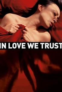 In Love We Trust (Zuo you)