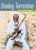Stanley Turrentine - Stanley Turrentine in Concert