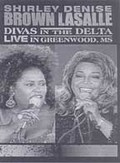 Shirley Brown & Denise LaSalle - Divas in the Delta: Live in Greenwood, MS