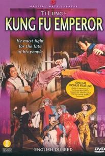 Kung Fu Emperor (Gung foo wong dai)