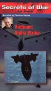 Secrets of War: Air Wars - Vietnam, Alpha Strike