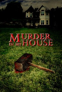 Murder In My House Blood Stains 2005 Rotten Tomatoes